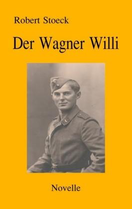 Der Wagner Willi