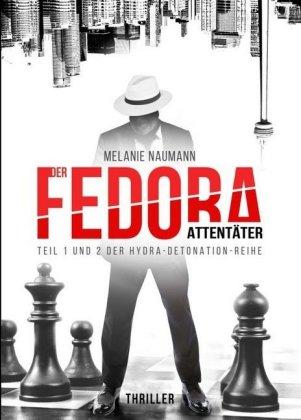 Der Fedora Attentäter