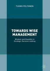 Towards Wise Management