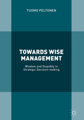 Towards Wise Management