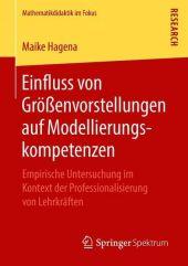 Einfluss von Größenvorstellungen auf Modellierungskompetenzen