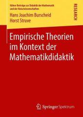 Empirische Theorien im Kontext der Mathematikdidaktik