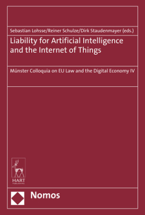 Liability for Artificial Intelligence and the Internet of Things