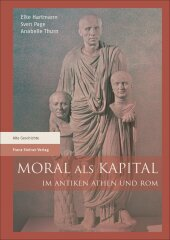 Moral als Kapital im antiken Athen und Rom