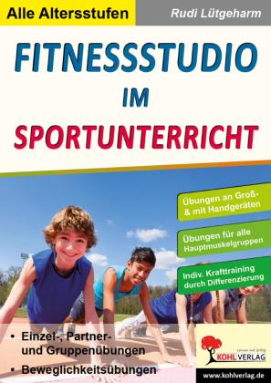 Fitnessstudio im Unterricht