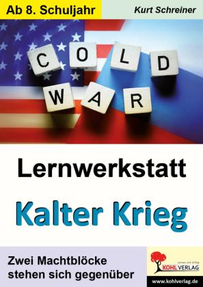 Lernwerkstatt Kalter Krieg