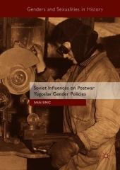 Soviet Influences on Postwar Yugoslav Gender Policies