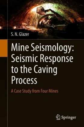 Mine Seismology: Seismic Response to the Caving Process