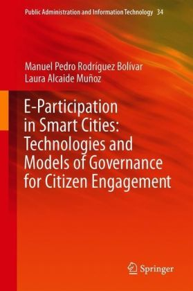 E-Participation in Smart Cities: Technologies and Models of Governance for Citizen Engagement