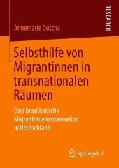 Selbsthilfe von Migrantinnen in transnationalen Räumen