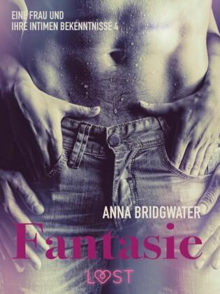 Fantasie - eine Frau und ihre intimen Bekenntnisse 4
