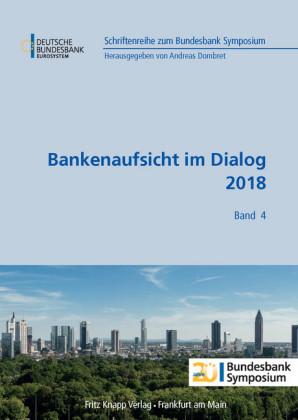 Bankenaufsicht im Dialog 2018