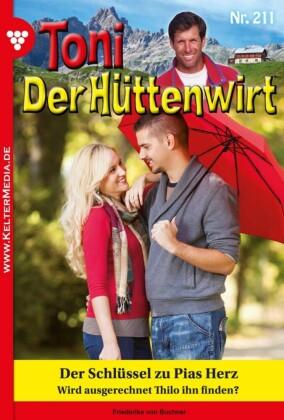Toni der Hüttenwirt 211 - Heimatroman