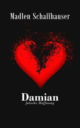 Damian - Falsche Hoffnung