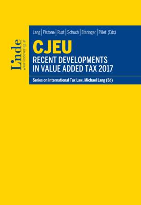 CJEU - Recent Developments in Value Added Tax 2017