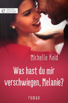 Was hast du mir verschwiegen, Melanie?