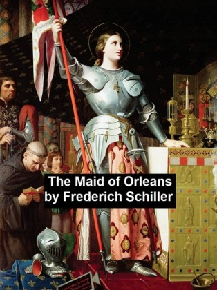 The Maid of Orleans