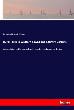 Rural Taste in Western Towns and Country Districts