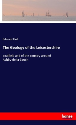 The Geology of the Leicestershire