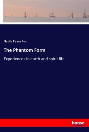 The Phantom Form