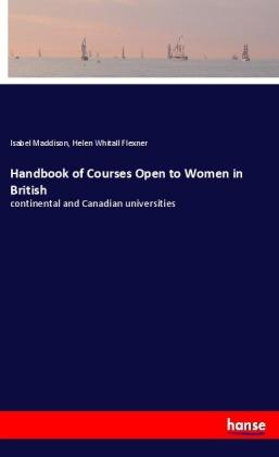 Handbook of Courses Open to Women in British