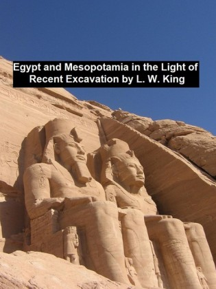Egypt and Mesopotamia in the Light of Recent Excavation