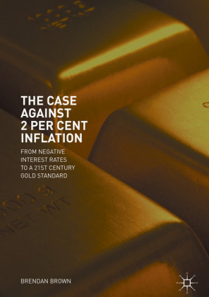 The Case Against 2 Per Cent Inflation
