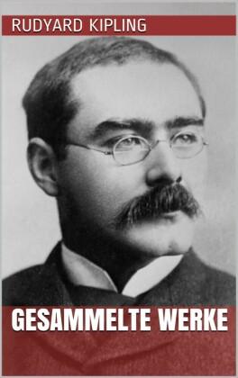 Rudyard Kipling - Gesammelte Werke