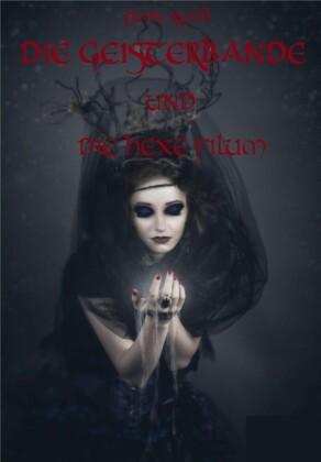 Die Geisterbande und die Hexe Filum