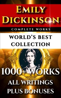 Emily Dickinson Complete Works - World's Best Collection