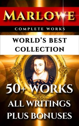 Christopher Marlowe Complete Works - World's Best Collection