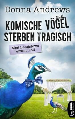 Komische Vögel sterben tragisch