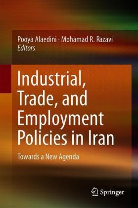 Industrial, Trade, and Employment Policies in Iran