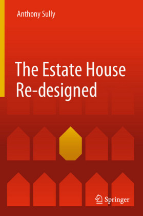The Estate House Re-designed