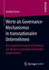 Werte als Governance-Mechanismus in transnationalen Unternehmen