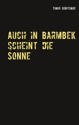 Auch in Barmbek scheint die Sonne