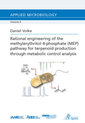 'Rational engineering of the methylerythritol 4-phosphate (MEP) pathway for terpenoid production through metabolic control analysis'