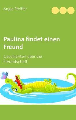 Paulina findet einen Freund