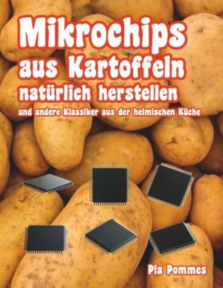 Mikrochips aus Kartoffeln natürlich herstellen