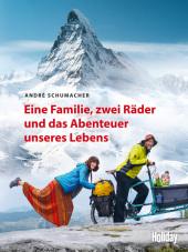 HOLIDAY Reisebuch: Eine Familie, zwei Räder und das Abenteuer unseres Lebens Cover