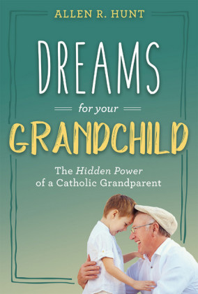 Dreams for Your Grandchild
