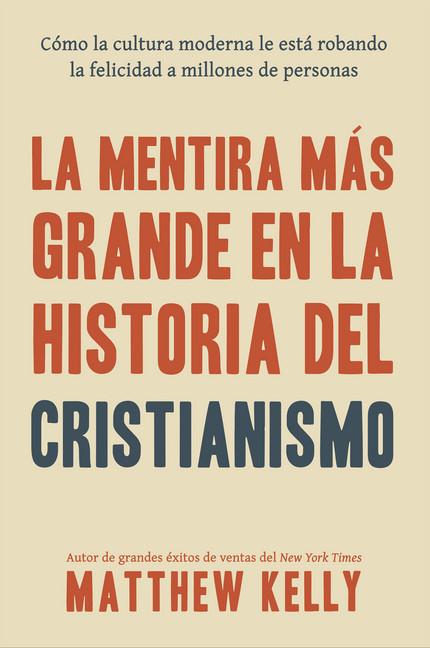 La Mentira Más Grande En La Historia Del Cristianismo Ebook Aldi
