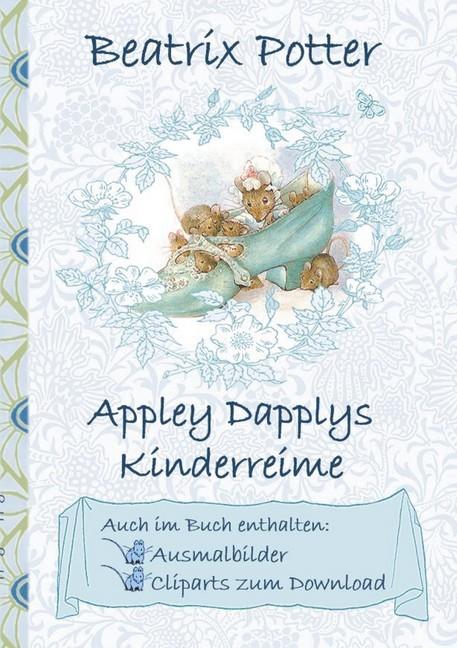 Appley Dapplys Kinderreime Inklusive Ausmalbilder Und Cliparts Zum