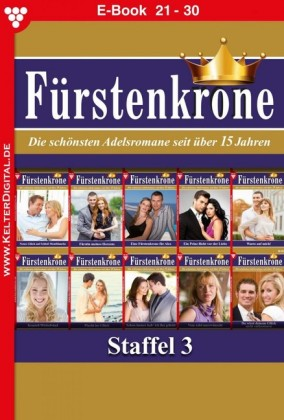Fürstenkrone Staffel 3 - Adelsroman