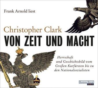 Von Zeit und Macht, 6 Audio-CDs