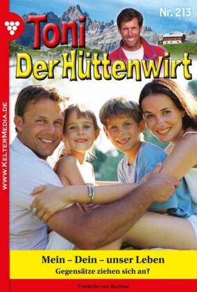 Toni der Hüttenwirt 213 - Heimatroman