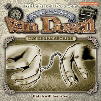 Professor van Dusen - Hatch will heiraten, 1 Audio-CD