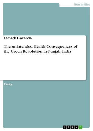 The unintended Health Consequences of the Green Revolution in Punjab, India