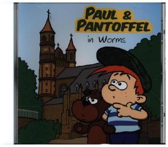 Paul & Pantoffel in Worms, 1 Audio-CD
