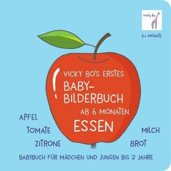 Vicky Bo's erstes Baby-Bilderbuch - Essen